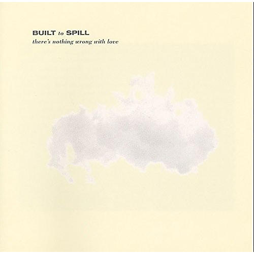 Alliance Built to Spill - There's Nothing Wrong With Love thumbnail