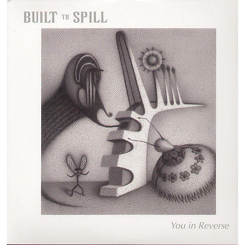 Alliance Built to Spill - You in Reverse thumbnail