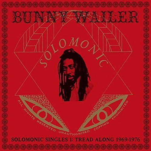 Alliance Bunny Wailer - Solomonic Singles 1: Tread Along 1969-1976 thumbnail