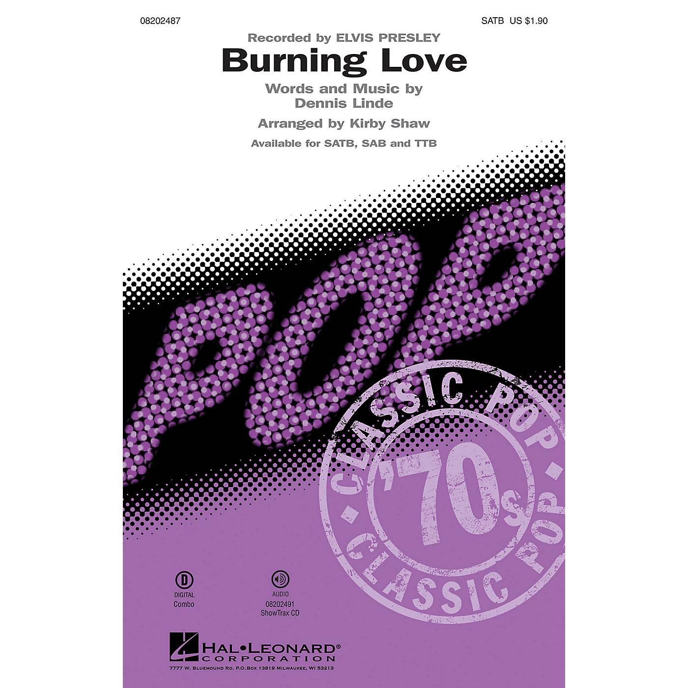 Hal Leonard Burning Love SAB by Elvis Presley Arranged by Kirby Shaw thumbnail
