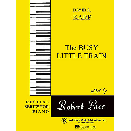 Lee Roberts Busy Little Train Pace Piano Education Series Composed by David A. Karp thumbnail