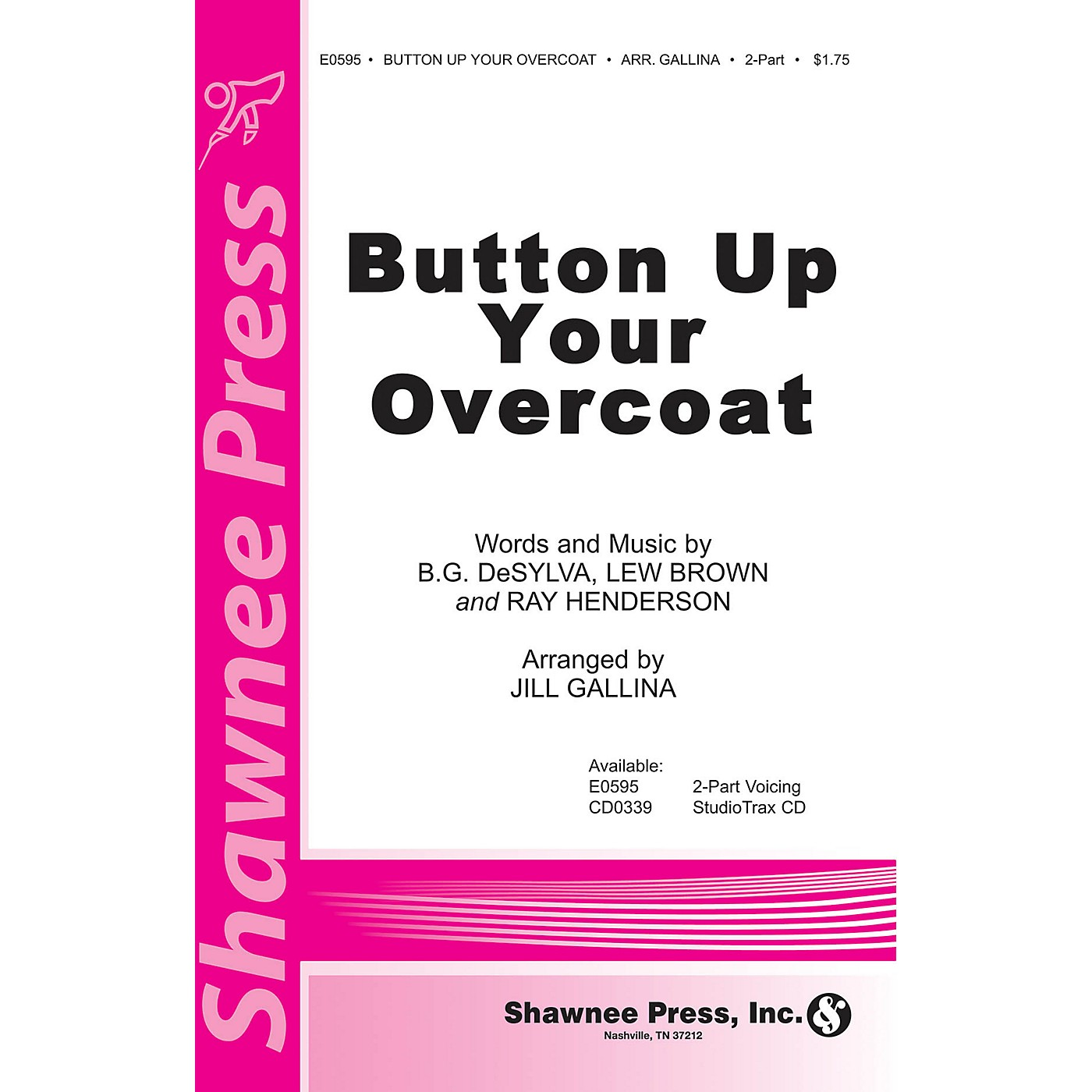 Shawnee Press Button Up Your Overcoat 2-Part arranged by Jill Gallina thumbnail