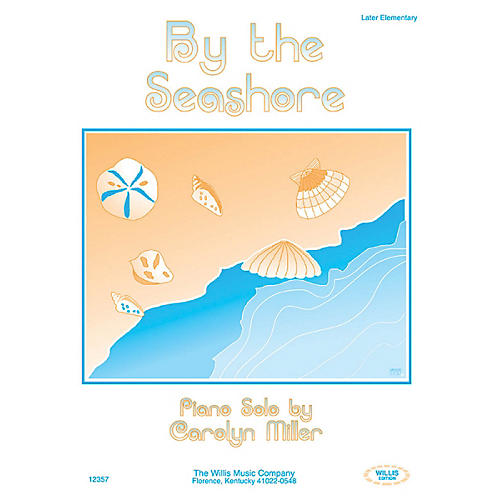 Willis Music By the Seashore (Later Elem Level) Willis Series by Carolyn Miller thumbnail