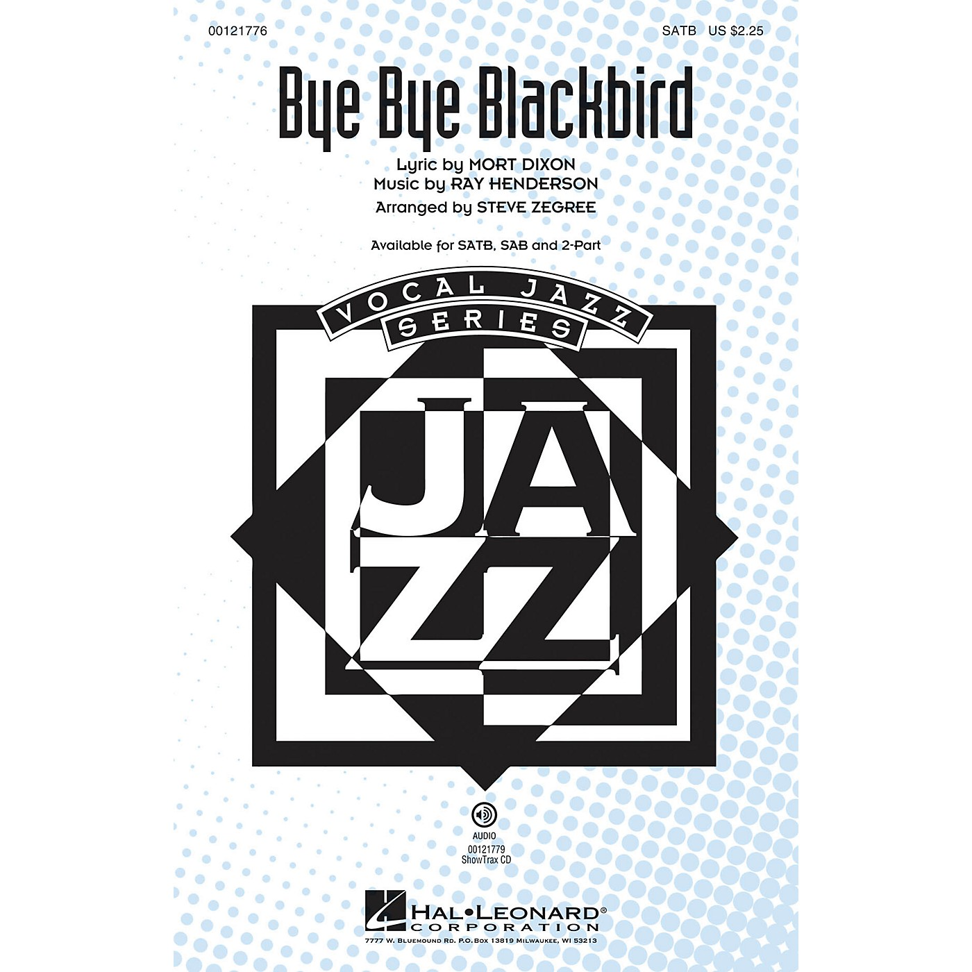 Hal Leonard Bye Bye Blackbird SAB Arranged by Steve Zegree thumbnail