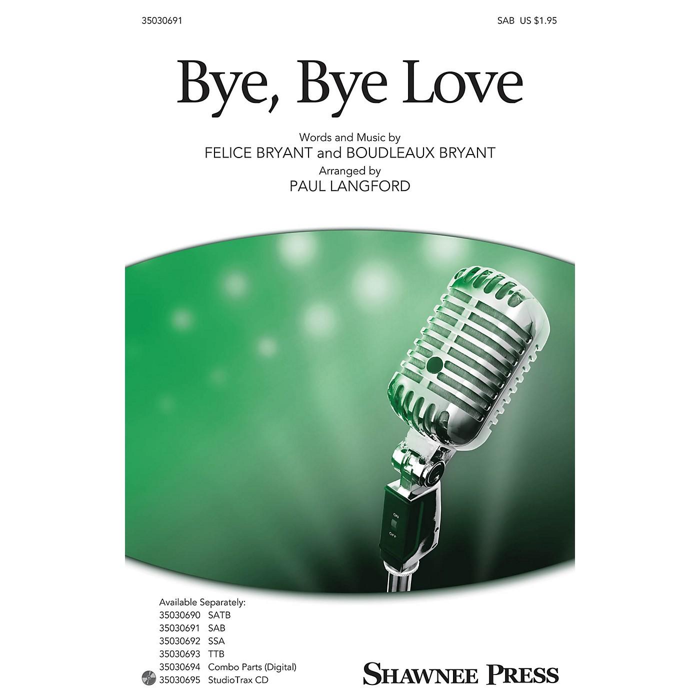 Shawnee Press Bye, Bye Love SAB arranged by Paul Langford thumbnail