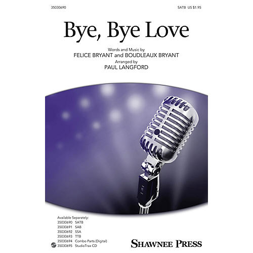 Shawnee Press Bye, Bye Love SATB arranged by Paul Langford thumbnail