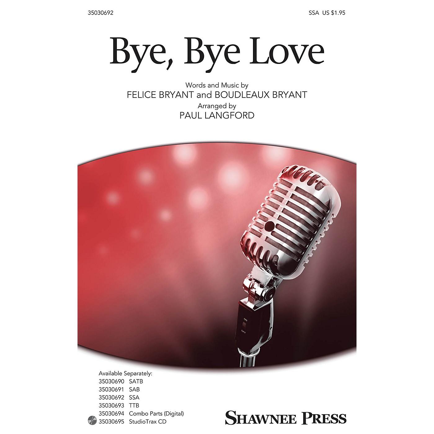 Shawnee Press Bye, Bye Love SSA arranged by Paul Langford thumbnail