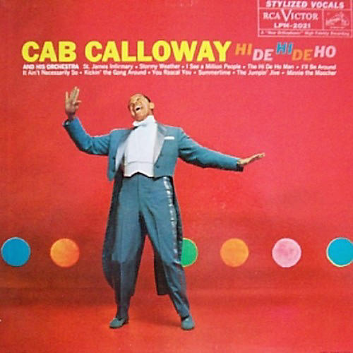 Alliance Cab Calloway - Hi de Hi de Ho thumbnail