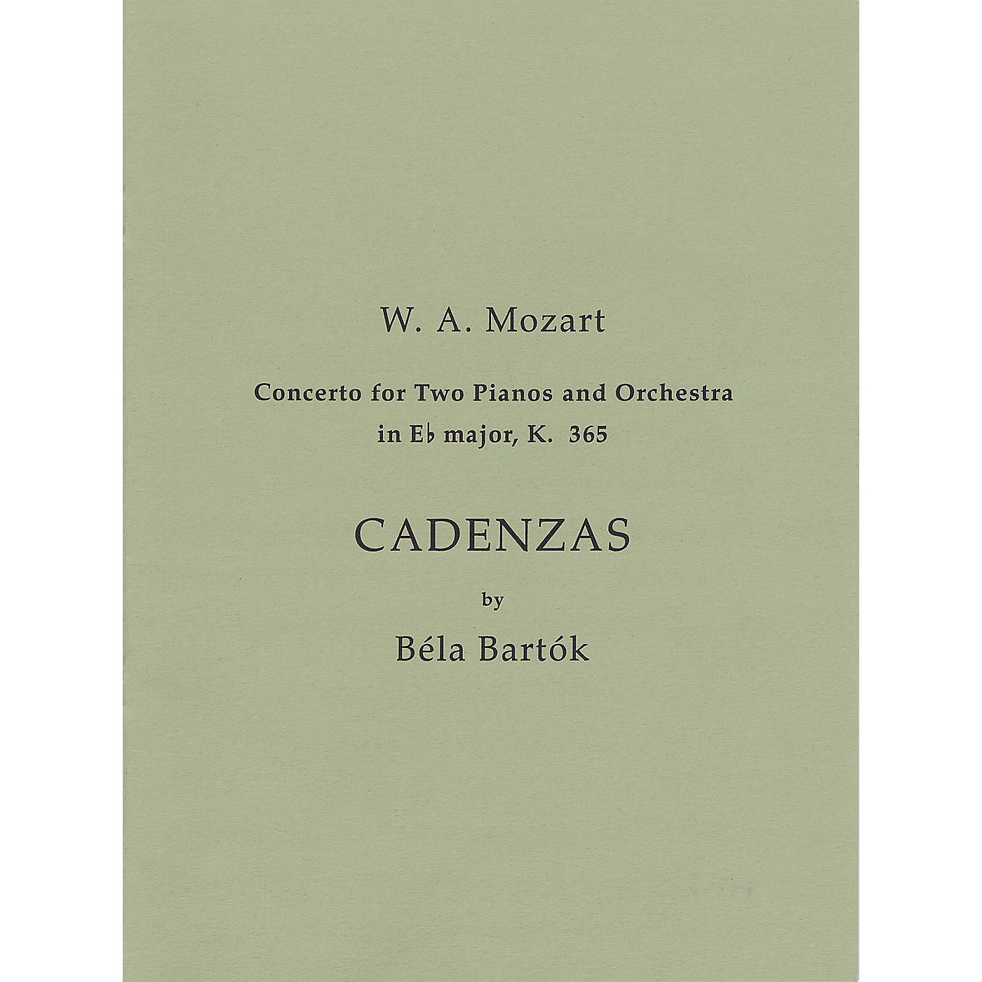Bartók Records and Publications Cadenzas to Mozart's Concerto for 2 Pianos and Orchestra in E Flat Major, K. 365 Misc by Bela Bartok thumbnail