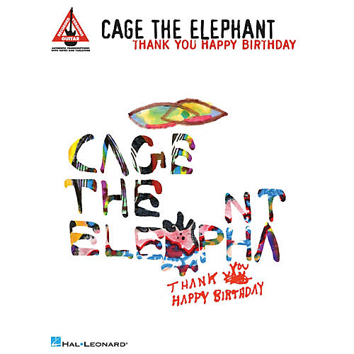 Hal Leonard Cage the Elephant - Thank You, Happy Birthday Guitar Recorded Version Softcover by Cage the Elephant thumbnail