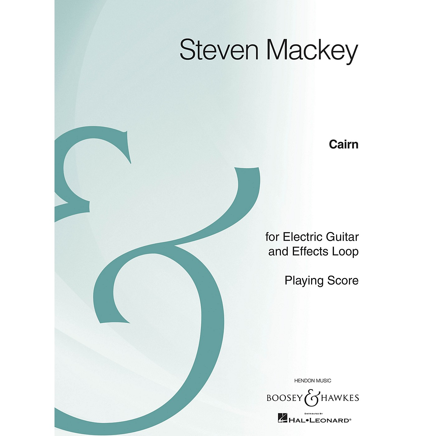 Boosey and Hawkes Cairn (Electric Guitar and Effects Loop Archive Edition) Boosey & Hawkes Chamber Music Series thumbnail