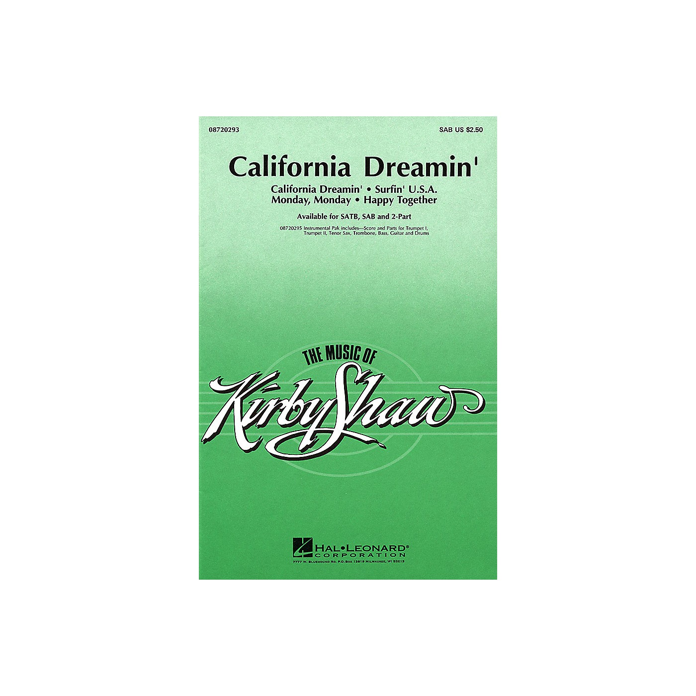 Hal Leonard California Dreamin' (Medley) SATB Arranged by Kirby Shaw thumbnail