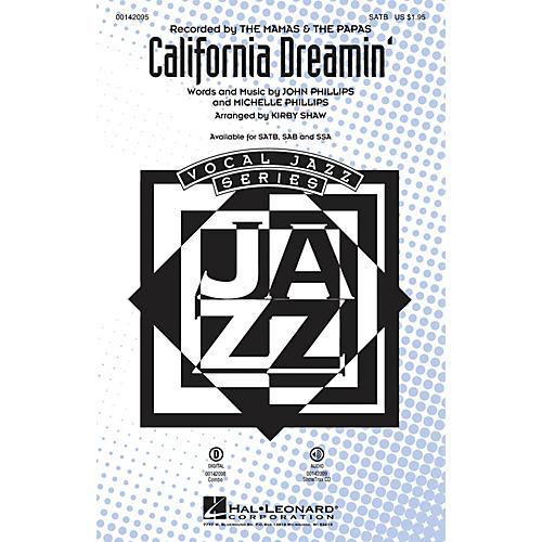 Hal Leonard California Dreamin' SAB by Mamas and Papas Arranged by Kirby Shaw thumbnail