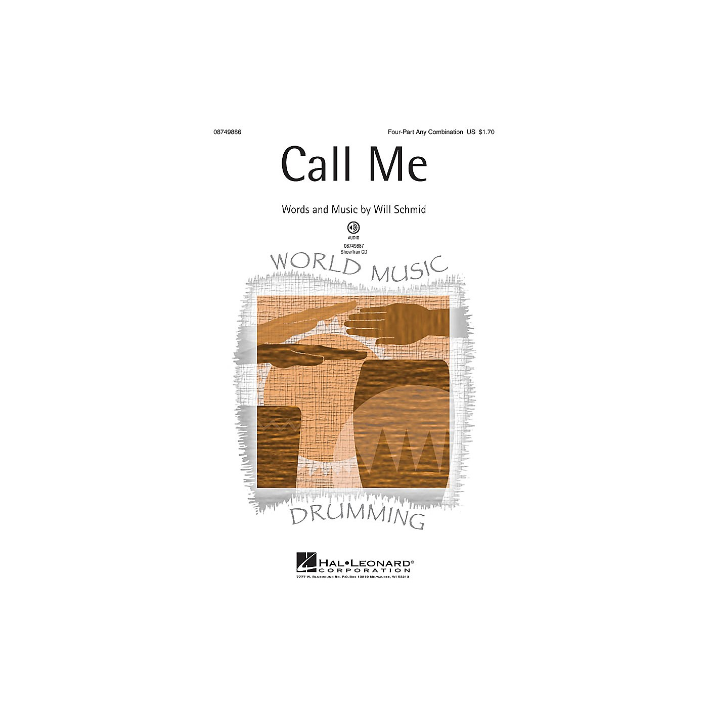 Hal Leonard Call Me 4 Part Any Combination composed by Will Schmid thumbnail