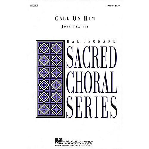 Hal Leonard Call on Him SATB/F HORN composed by John Leavitt thumbnail