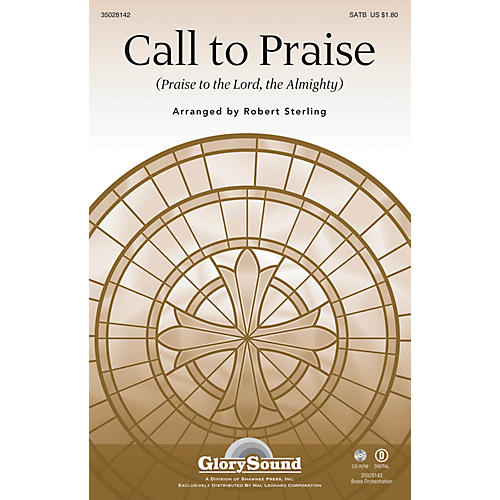 Shawnee Press Call to Praise (Praise to the Lord, the Almighty) SATB arranged by Robert Sterling thumbnail