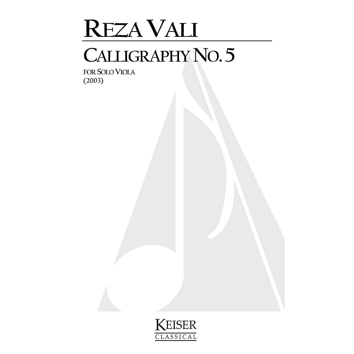 Lauren Keiser Music Publishing Calligraphy No. 5 (Viola Solo) LKM Music Series Composed by Reza Vali thumbnail
