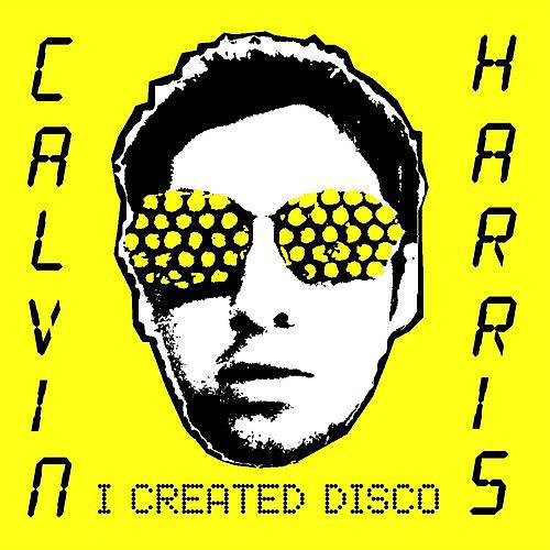 Alliance Calvin Harris - I Created Disco thumbnail