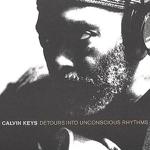 Alliance Calvin Keys - Detours Into Unconscious Rhyth thumbnail