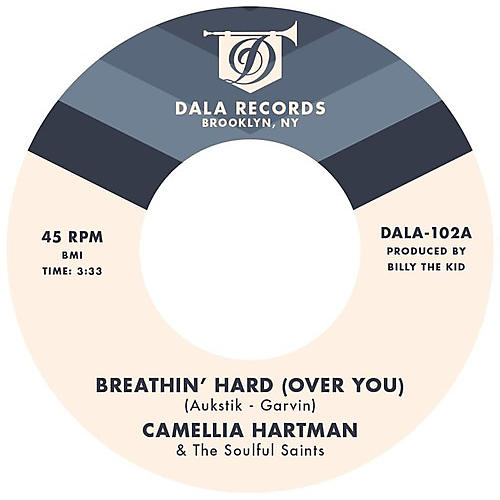 Alliance Camellia Hartman & the Soulful Saints - Breathin' Hard (Over You) / Return the Favor thumbnail