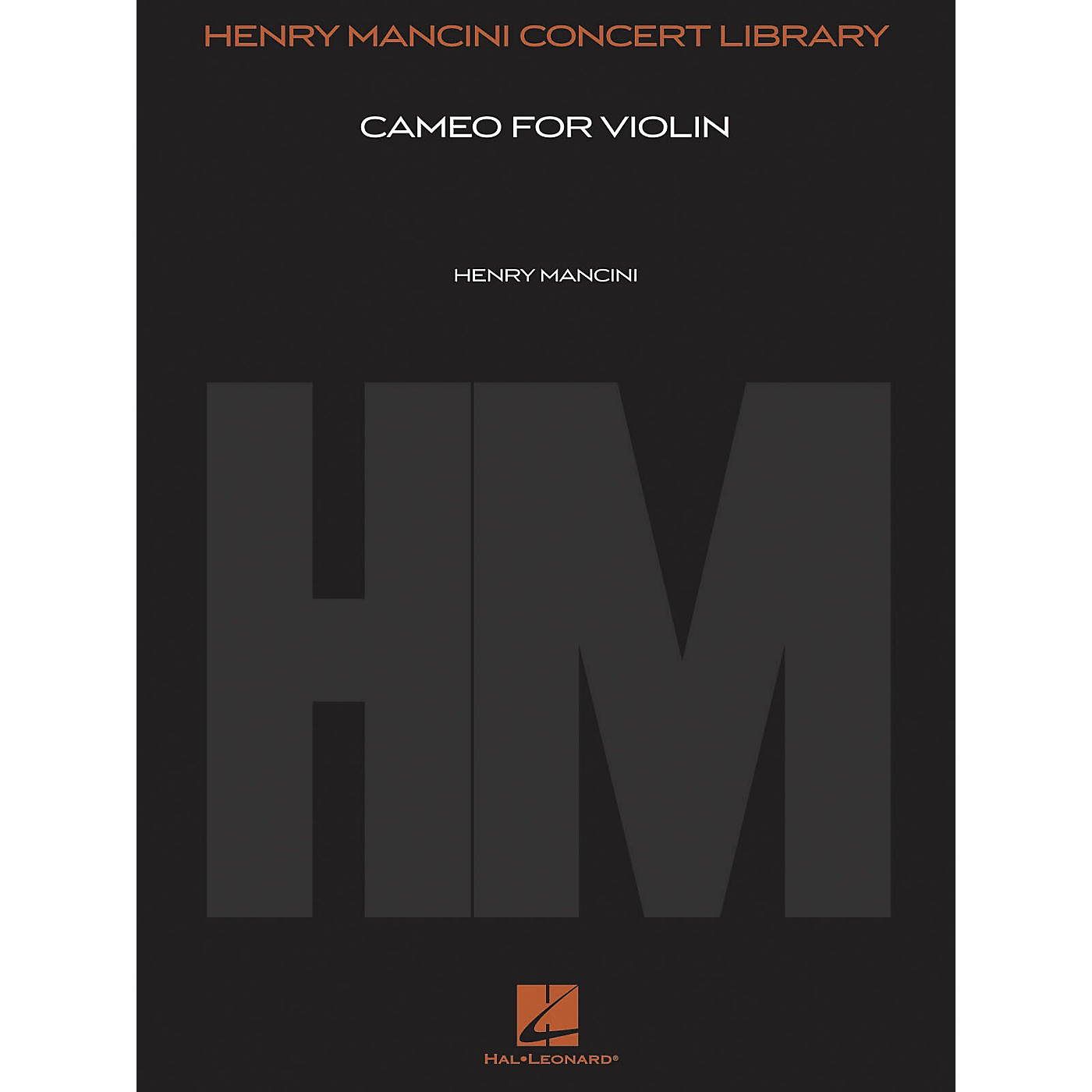 Hal Leonard Cameo for Violin (Score and Parts) Henry Mancini Concert Library Series Composed by Henry Mancini thumbnail