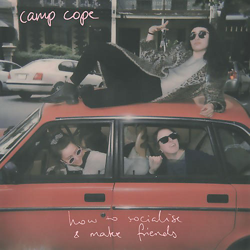 Alliance Camp Cope - How To Socialise & Make Friends thumbnail