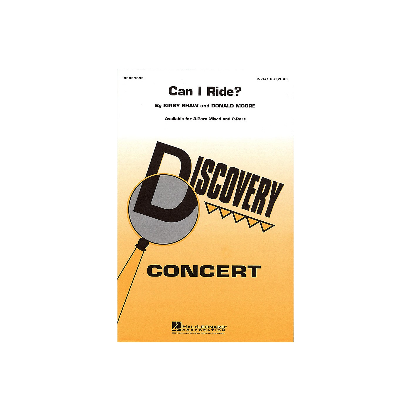 Hal Leonard Can I Ride? 2-Part arranged by Kirby Shaw thumbnail