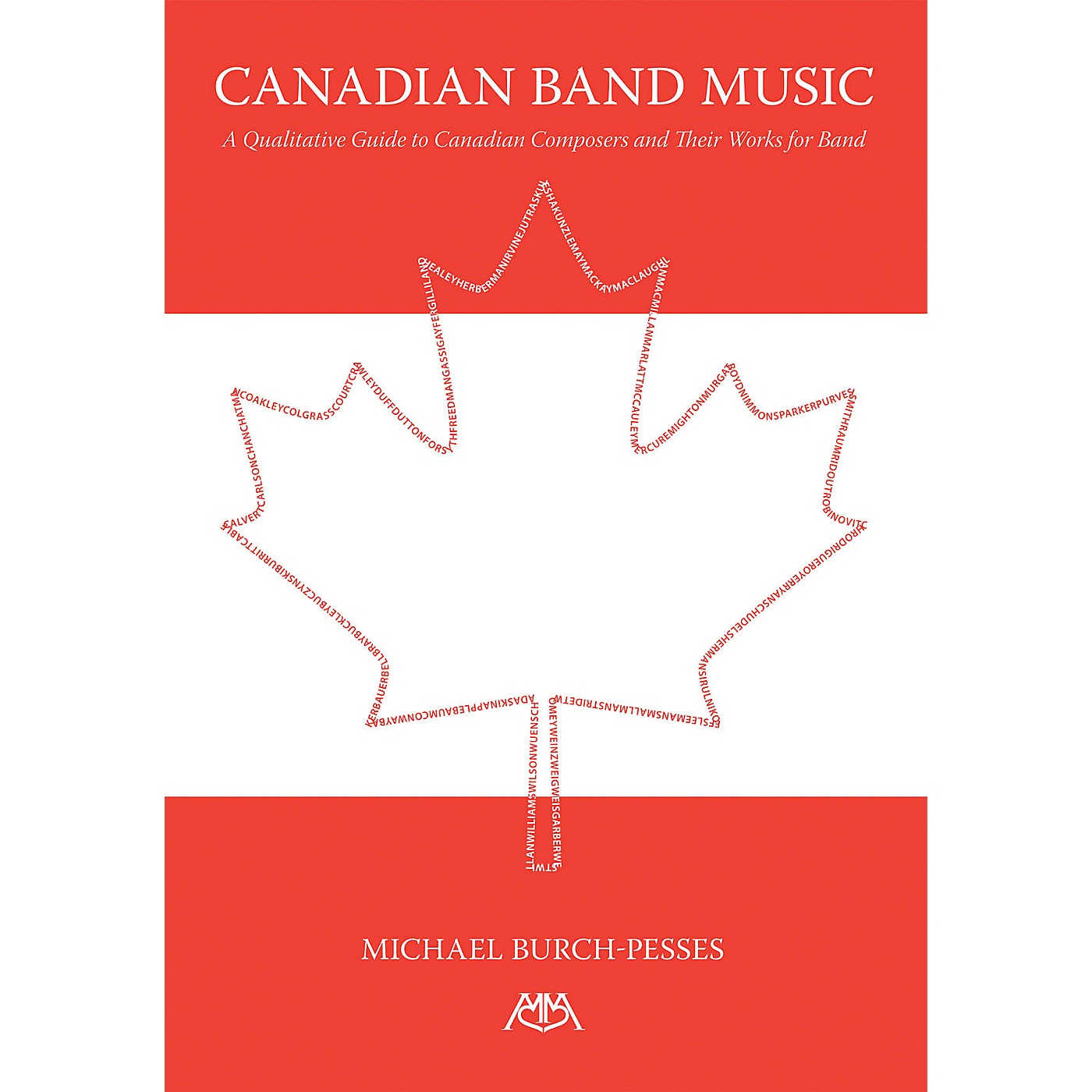 Meredith Music Canadian Band Music (A Qualitative Guide to Canadian Composers and Their Works for Band) Concert Band thumbnail