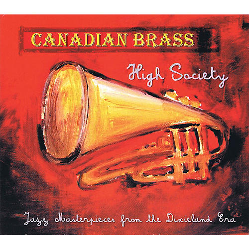 Canadian Brass Canadian Brass - High Society CD Concert Band by The Canadian Brass thumbnail