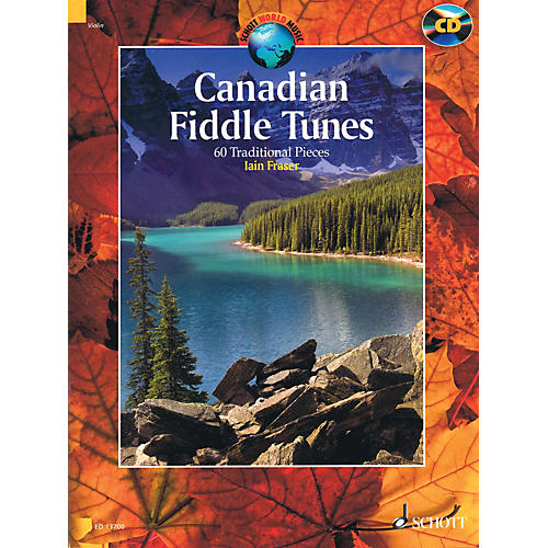 Schott Canadian Fiddle Tunes (60 Traditional Pieces - Book/CD) String Solo Series Softcover with CD thumbnail