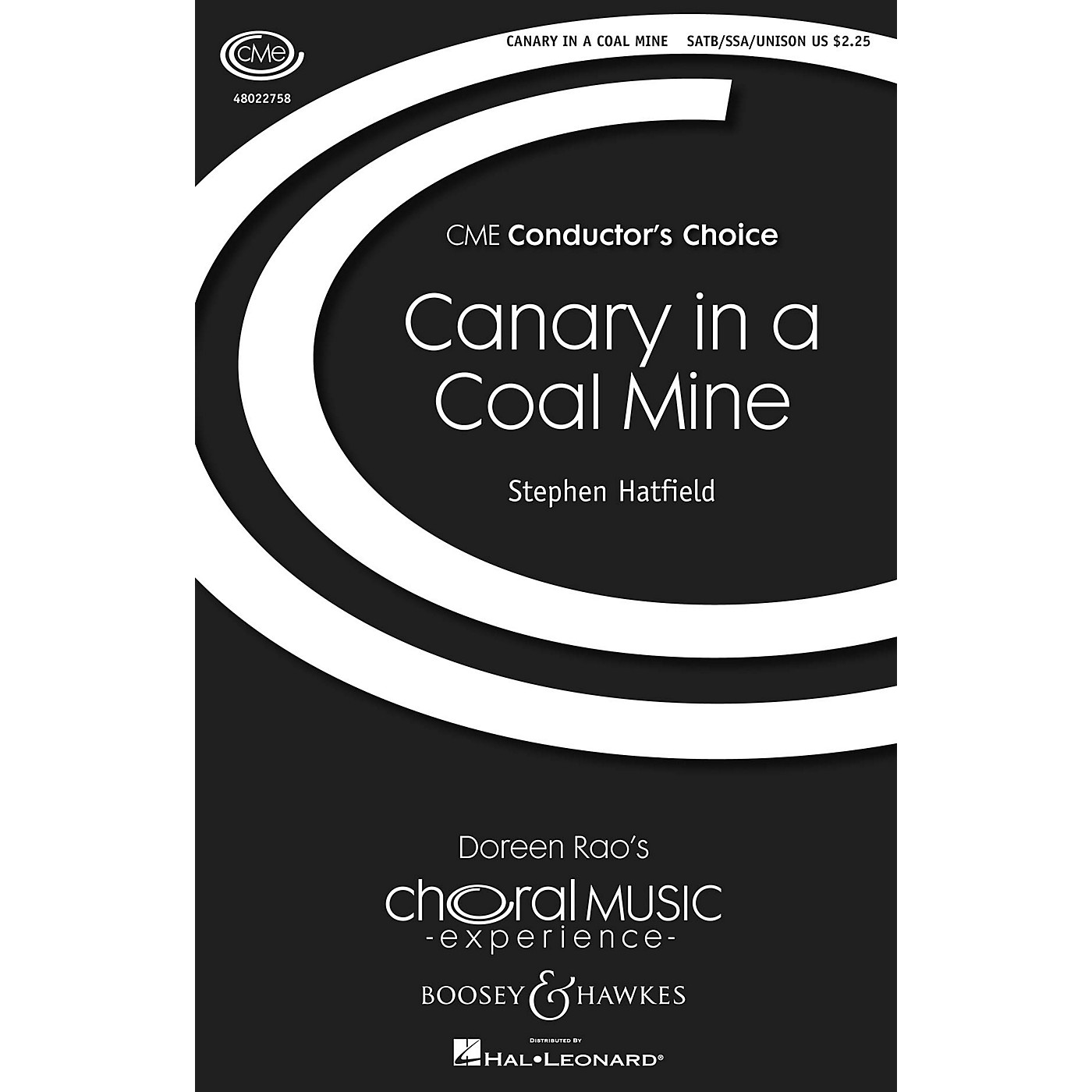Boosey and Hawkes Canary In A Coal Mine (CME Conductor's Choice) SSA/SATB composed by Stephen Hatfield thumbnail