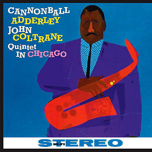 Alliance Cannonball Adderley - Quintet in Chicago thumbnail