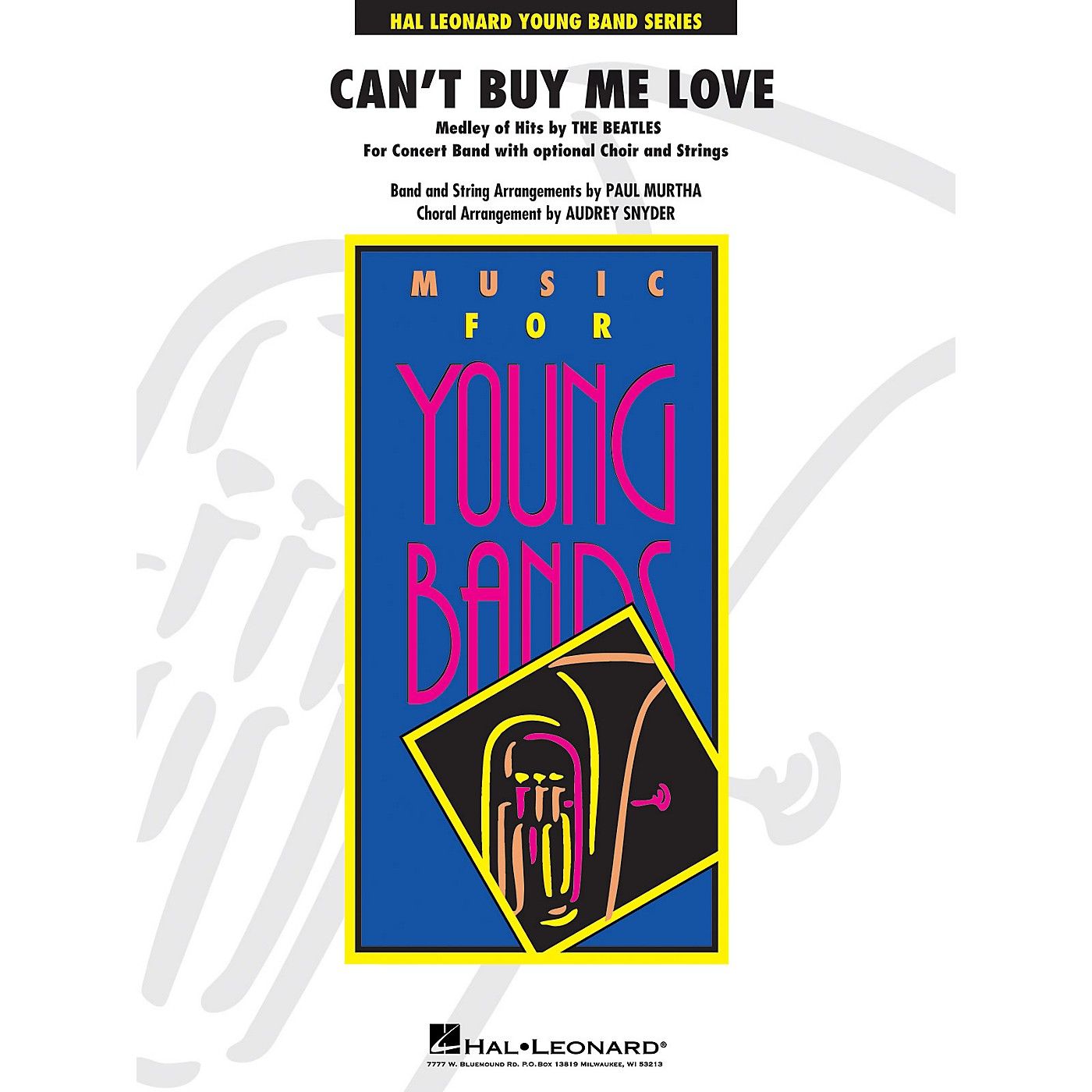 Hal Leonard Can't Buy Me Love (Medley of Hits by the Beatles) Concert Band Level 3 by The Beatles arranged by Paul Murtha thumbnail