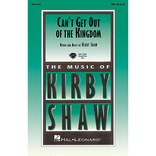 Hal Leonard Can't Get Out of the Kingdom ShowTrax CD Composed by Kirby Shaw thumbnail