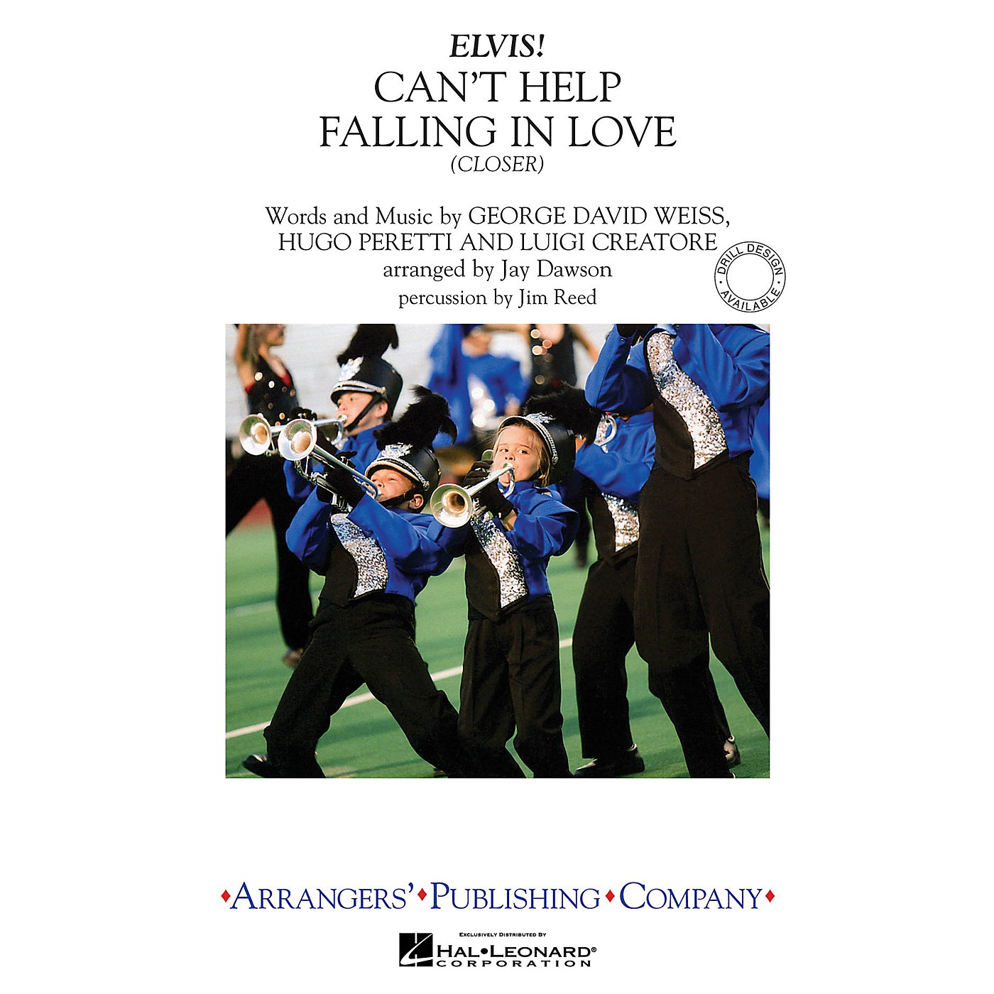 Arrangers Can't Help Falling in Love - Closer Marching Band Level 3 by Elvis Presley Arranged by Jay Dawson thumbnail