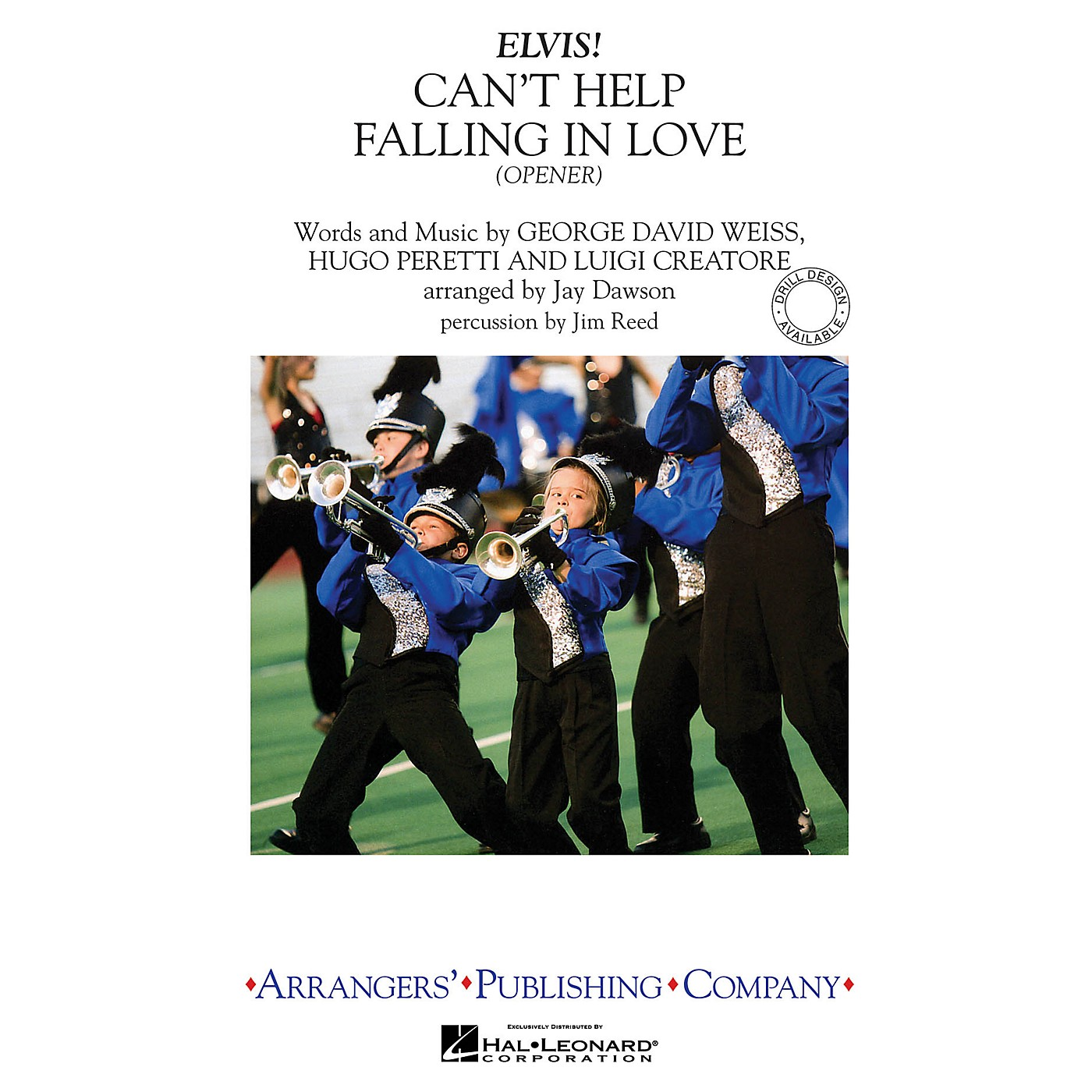 Arrangers Can't Help Falling in Love - Opener Marching Band Level 3 by Elvis Presley Arranged by Jay Dawson thumbnail