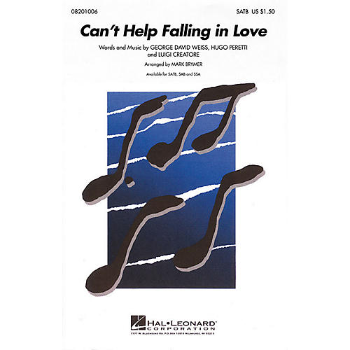 Hal Leonard Can't Help Falling in Love SSA Arranged by Mark Brymer thumbnail