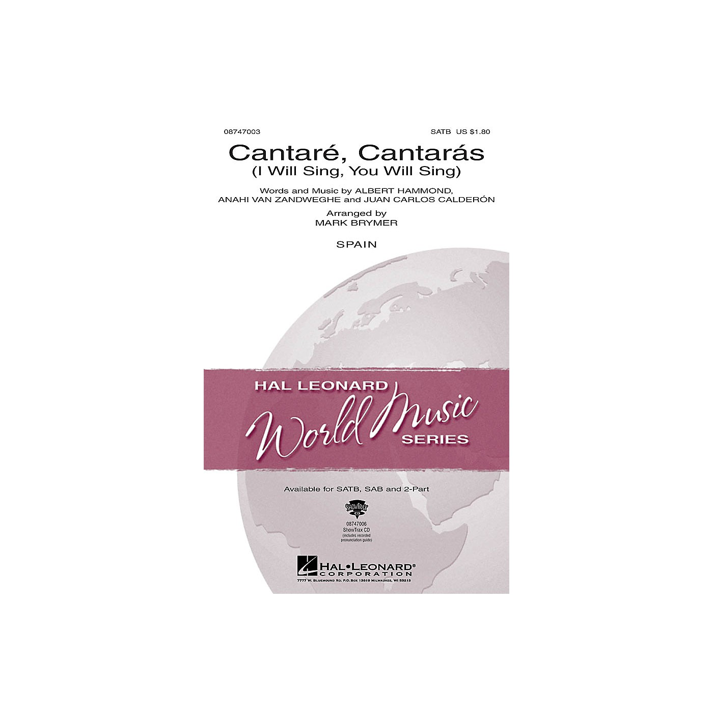 Hal Leonard Cantare, Cantaras (I Will Sing, You Will Sing) SAB Arranged by Mark Brymer thumbnail
