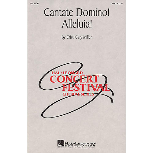 Hal Leonard Cantate Domino! Alleluia! SSA composed by Cristi Cary Miller thumbnail