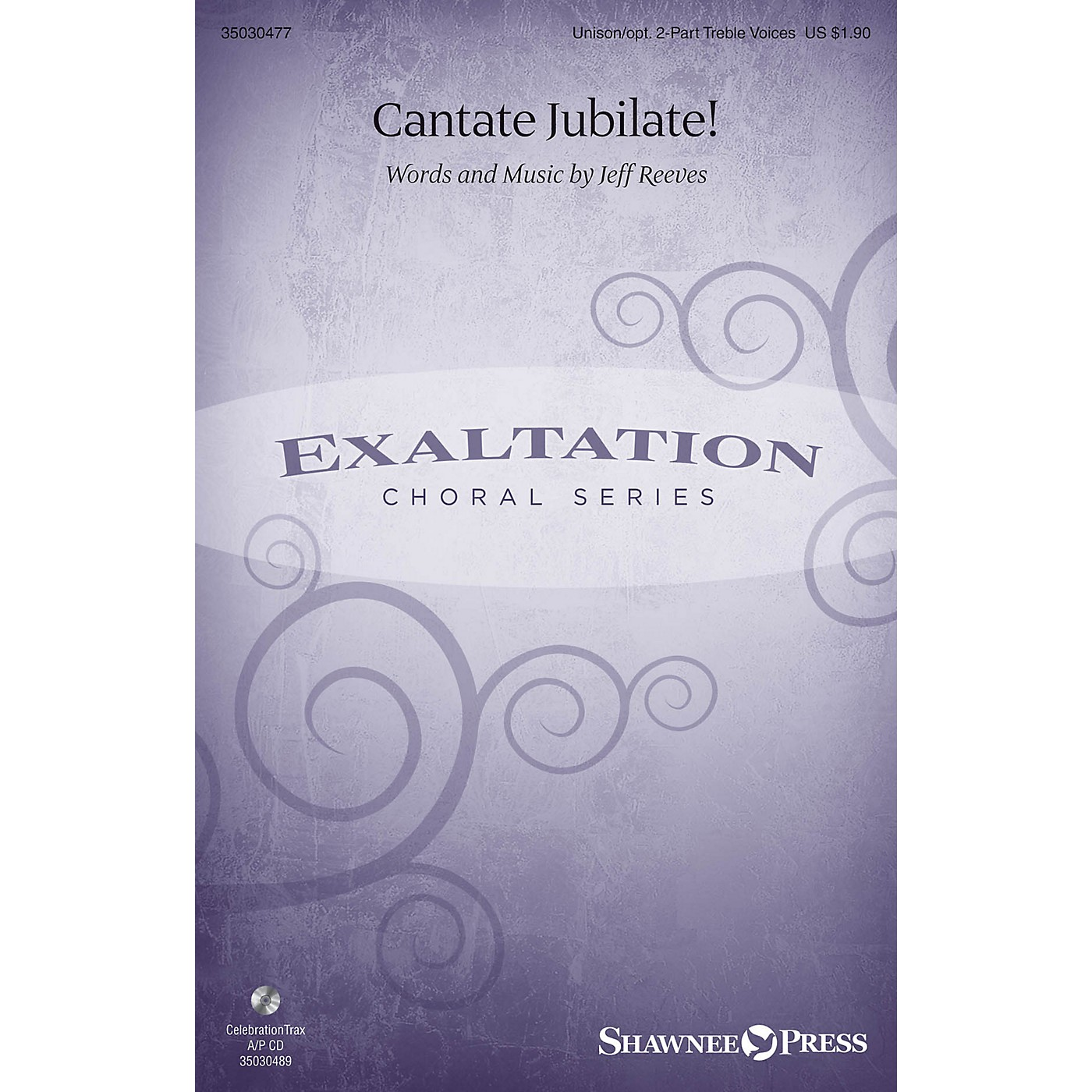 Shawnee Press Cantate Jubilate! Unison/2-Part Treble composed by Jeff Reeves thumbnail