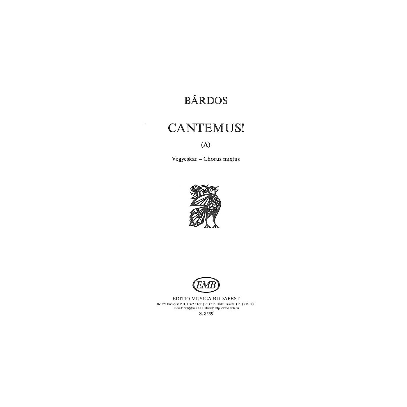 Editio Musica Budapest Cantemus (A) (to words by the composer) SATB Composed by Lajos Bárdos thumbnail