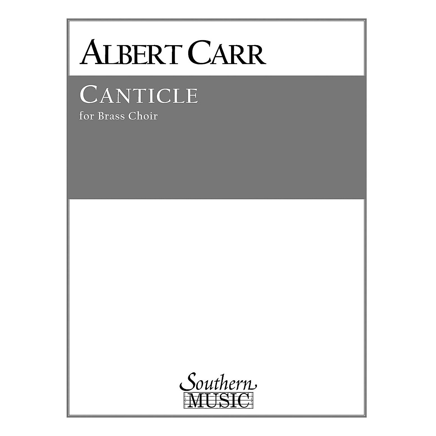 Southern Canticle (Brass Choir) Southern Music Series by Albert Carr thumbnail