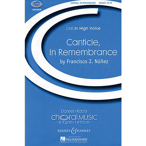 Boosey and Hawkes Canticle, In Remembrance (CME In High Voice) SSA DIVISI composed by Francisco J. Núñez thumbnail