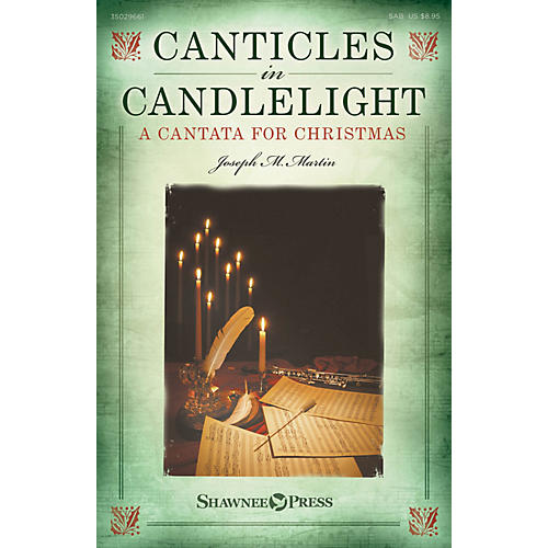Shawnee Press Canticles in Candlelight (A Cantata for Christmas) SAB composed by Joseph M. Martin thumbnail