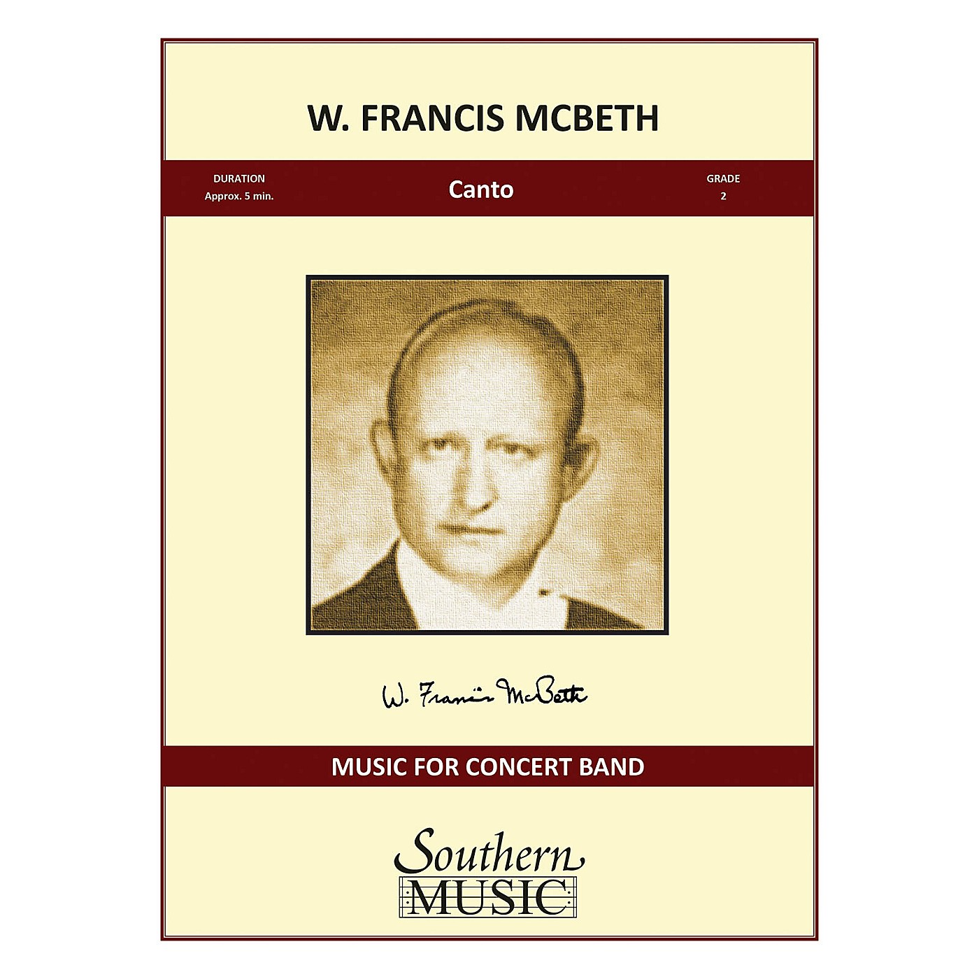 Southern Canto Concert Band Level 2 Composed by W. Francis McBeth thumbnail