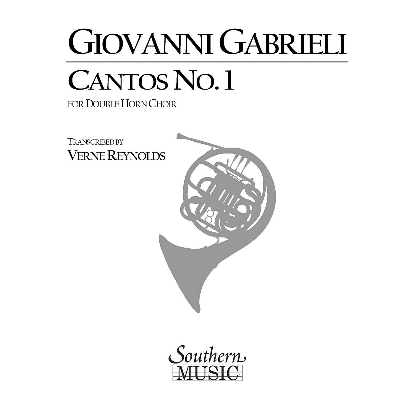 Southern Cantos No. 1 (Archive) (Horn Choir) Southern Music Series Arranged by Verne Reynolds thumbnail