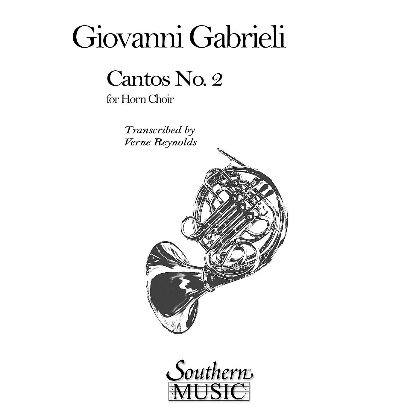 Southern Cantos No. 2 (Archive) (Horn Choir) Southern Music Series Arranged by Verne Reynolds thumbnail