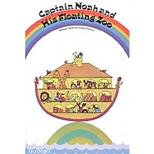 Novello Captain Noah and His Floating Zoo UNISON MIXED CHORUS Composed by Joseph Horovitz