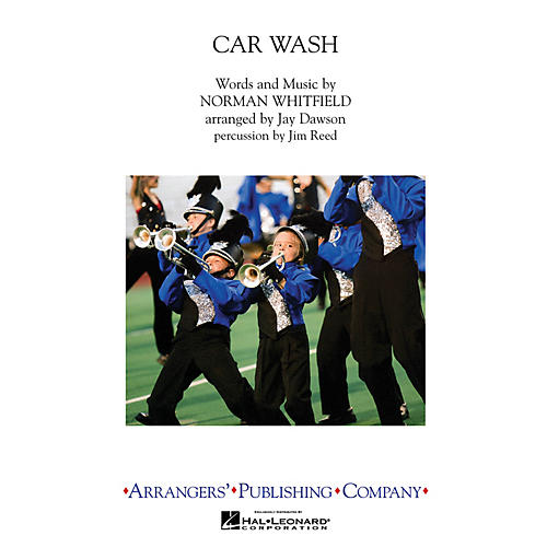 Arrangers Car Wash Marching Band Level 3 by Rose Royce Arranged by Jay Dawson thumbnail