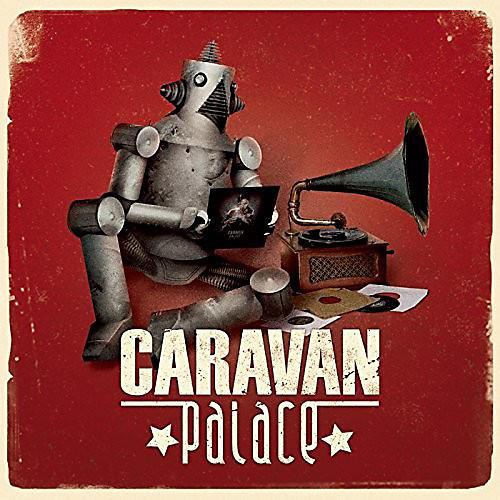 Alliance Caravan Palace - Caravan Palace thumbnail